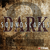 Dark Soundscapes 2