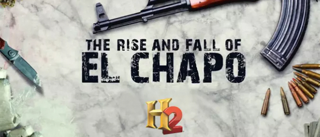 Rise and Fall of El Chapo